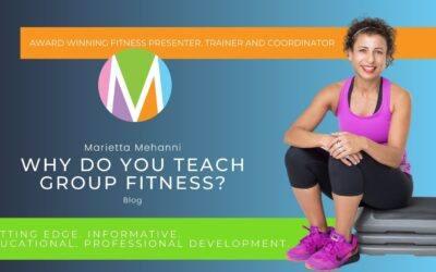 Why do you teach group fitness?